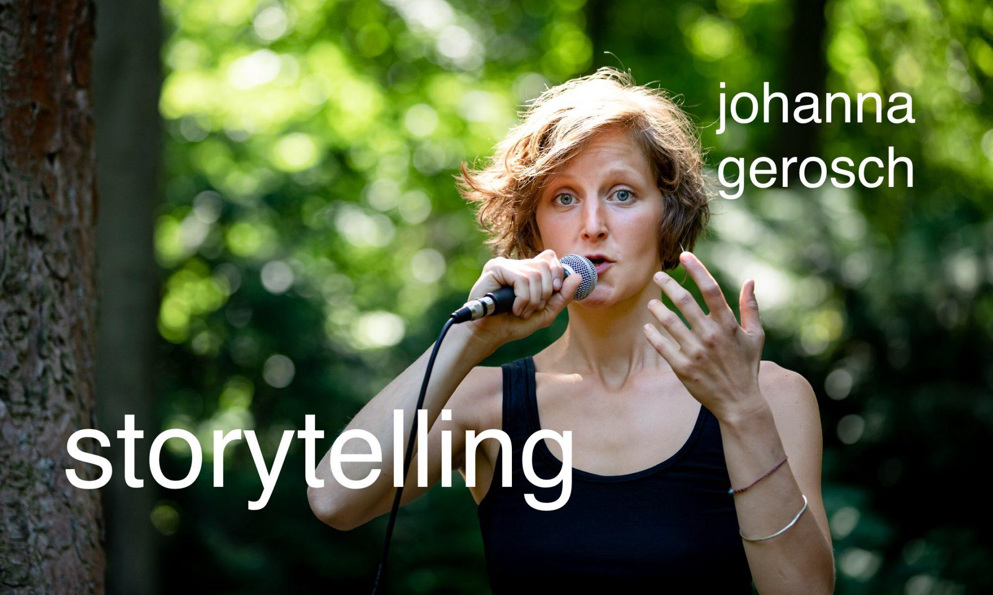 johanna gerosch          //      storytelling